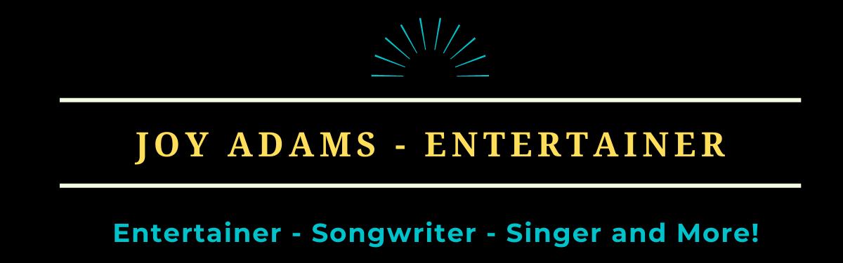 Joy Adams – Entertainer